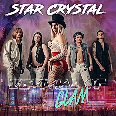 Star Crystal - Revival Of Glam - Album Download, Itunes Cover, Official Cover, Album CD Cover Art, Tracklist