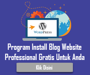 Program Install Blog Website Professional Gratis Untuk Anda