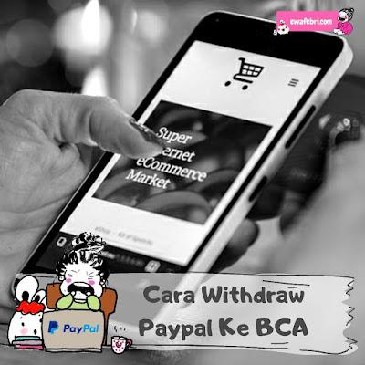 cara withdraw paypal ke bca