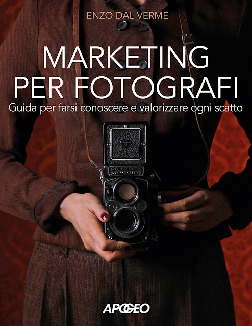 Copertina del libro Marketing per fotografi di Enzo Dal Verme