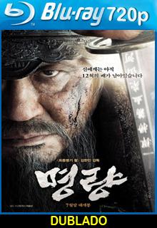 A Batalha de Myeongryang Dublado HD