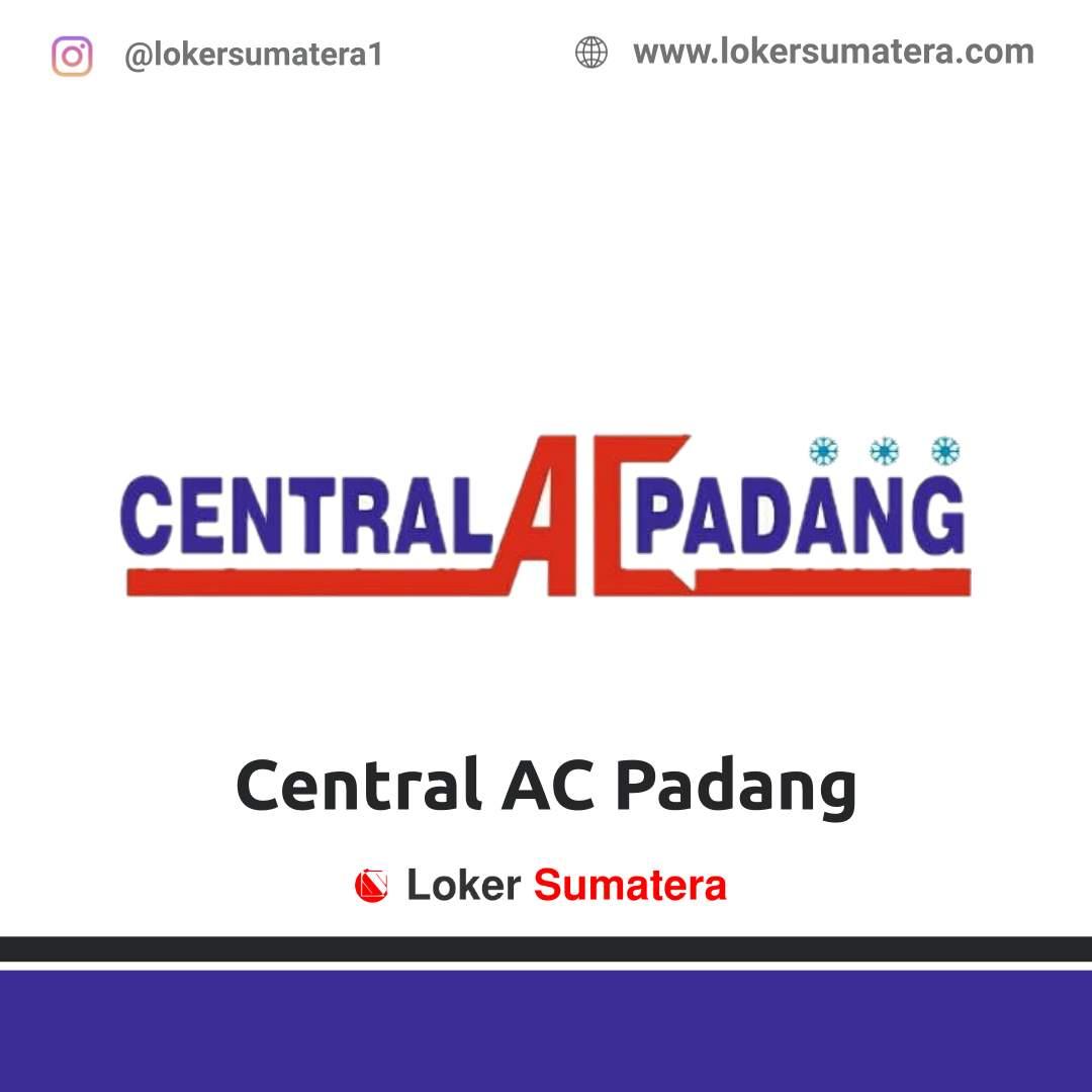 Lowongan Kerja Padang: CV Central AC Desember 2020