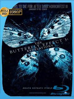 El Efecto Mariposa 3 Revelaciones (2009)HD[1080P]latino[GoogleDrive] DizonHD