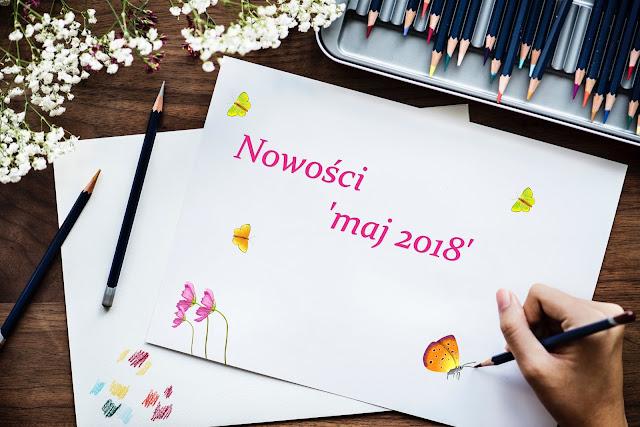 Nowości 'maj 2018'