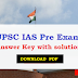 UPSC IAS Pre Answer Key 2019 with solution Download PDF