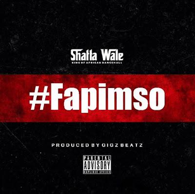Shatta Wale - Fapimso (Prod. By GigzBeatz - Audio MP3)