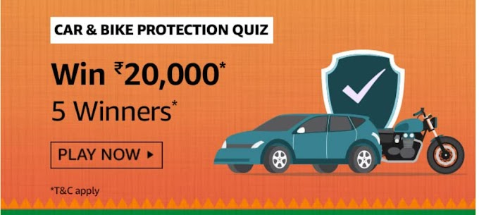 Amazon Car & Bike Protection Quiz Answers Win Rs.20000 Pay Balance