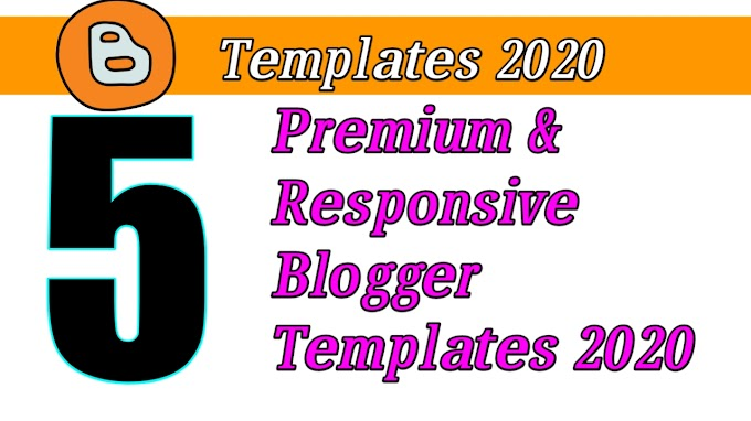 Best 5 Premium And Responsive Blogger Templates 2021 Download - Blogger Templates