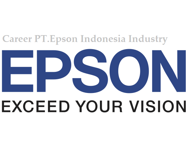 Careers PT.Epson Indonesia Industry Kawasan Ejip