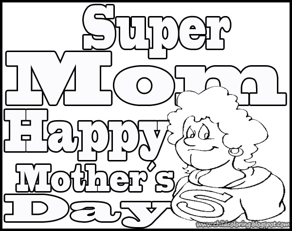 mother s day super mom coloring child coloring