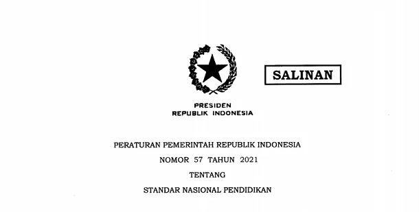 PP Nomor 57 Tahun 2021 tentang Standar Nasional Pendidikan