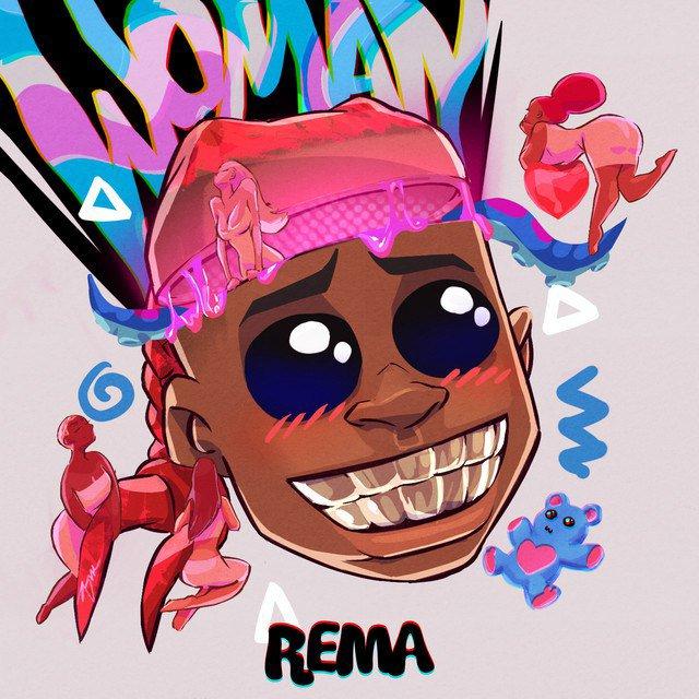 [Music] Rema – Woman