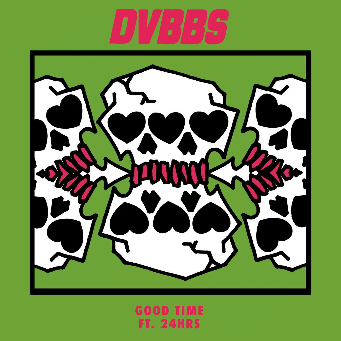 DVBBS - Good Time (feat. 24hrs) - Single