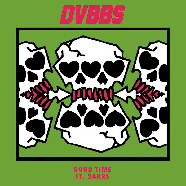 DVBBS - Good Time (feat. 24hrs) - Single Cover