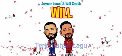 Arti Lagu Will Joyner Lucas dan Will Smith