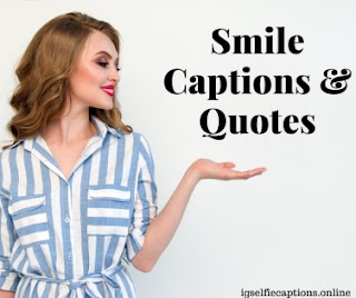 Smile Captions Quotes