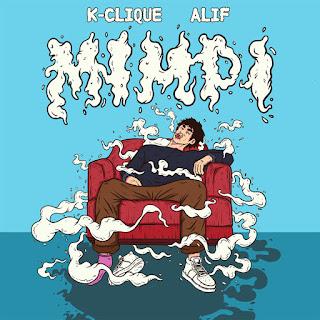K-Clique - Mimpi (feat. Alif) MP3