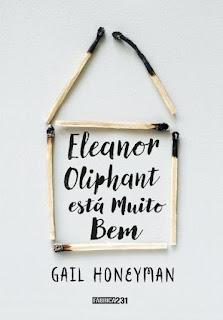 Eleanor Oliphant está muito bem Gail Honeyman