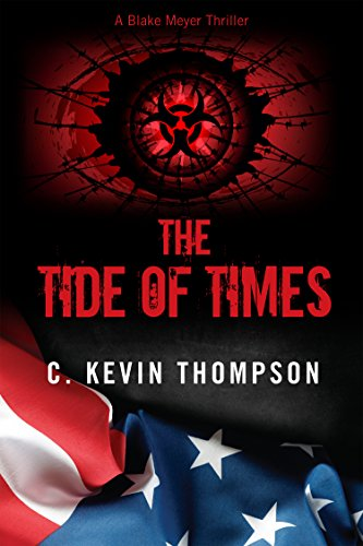The Tide of Times (A Blake Meyer Thriller - Book 3)