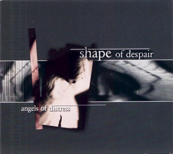 SHAPE OF DESPAIR ANGELS OF DISTRESS