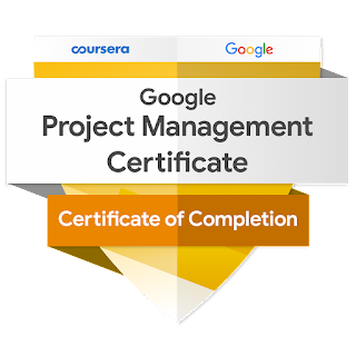 Google Project Management Certificate, 2021-Present