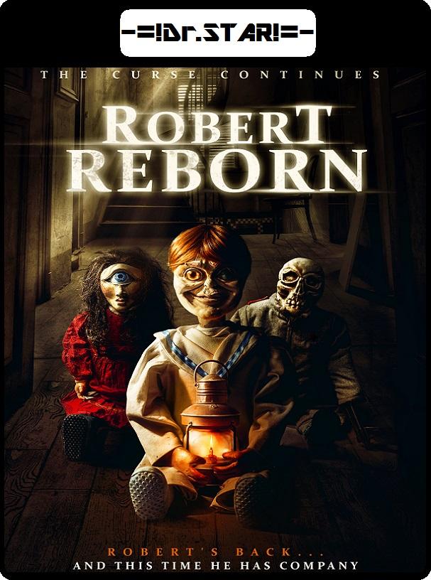 Robert Reborn 2019 720p