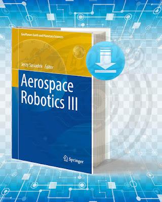 Free Book Aerospace Robotics pdf.