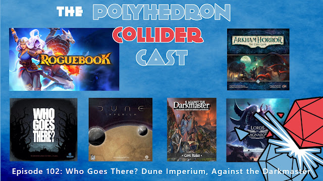 Episode 102 - Who Goes There? Dune Imperium, Against the Darkmaster