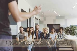 Ingin Presentasi Anda Sukses? Cara alami mengatasi rasa takut berbicara di depan umum atau demam panggung. Belajar Public speaking/public relation untuk menunjang kesuksesan anda.