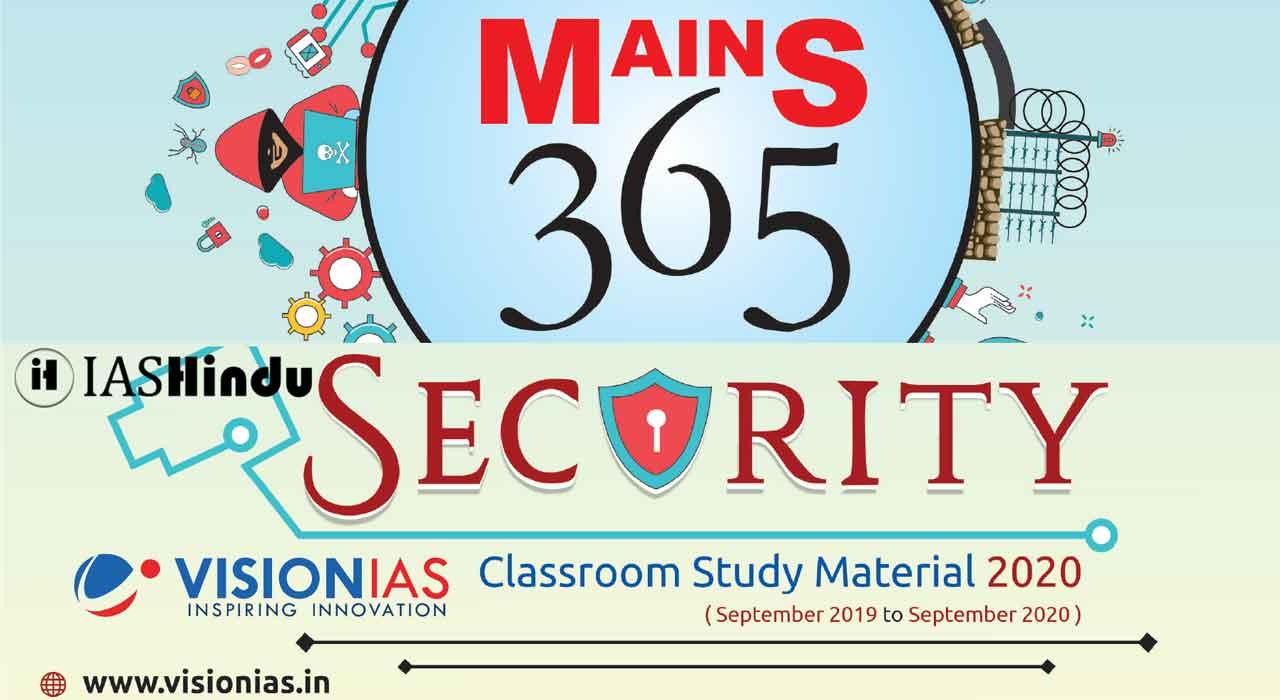 Vision IAS Mains 365 Security 2020
