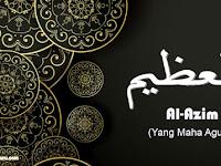 al-Azim Tulisan Arab dan Artinya