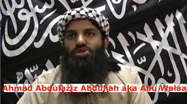 Ahmad Abdulaziz Abdullah A., also known as Abu Walaa,