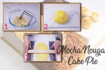 Mocha Nougat Cake Pie