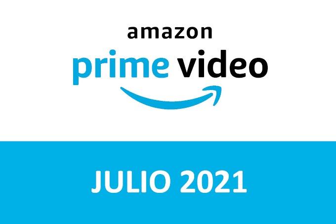 Novedades y Estrenos de Prime Video España Julio 2021