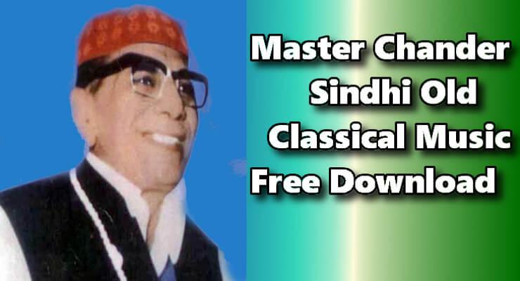 Master Chander - Top 20  Best Sindhi Old Folk Music Free Download