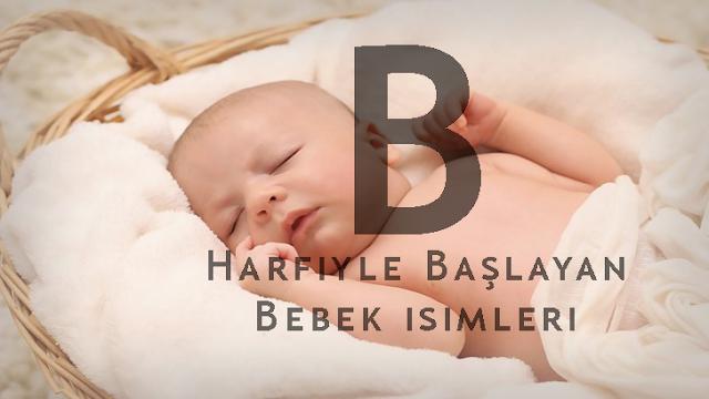b-harfiyle-baslayan-erkek-isimleri-b-harfiyle-baslayan-kiz-isimleri-bebek-cocuk