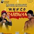 Divine Dynamic ft Whyzo - Bahdman (prod. Urllybanty)
