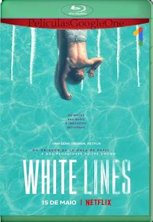 White Lines (2020) Temporada 01 [1080p Web-Dl] [Latino-Inglés] [GoogleDrive] RafagaHD