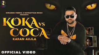 Koka Vs Coca Lyrics | Karan Aujla | New Punjabi Song