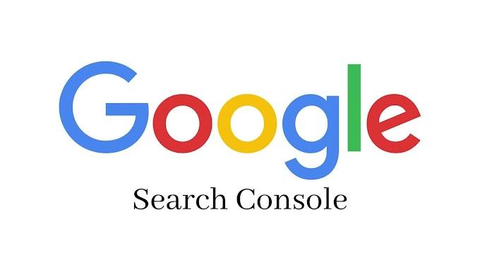 Google Search Console कया हैँ? New Google Search Console को कैसे Use करते हैँ?
