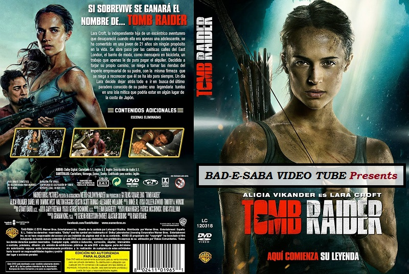 Bad E Saba Presents Action Movie Tomb Raider 2018 In Hd Watch