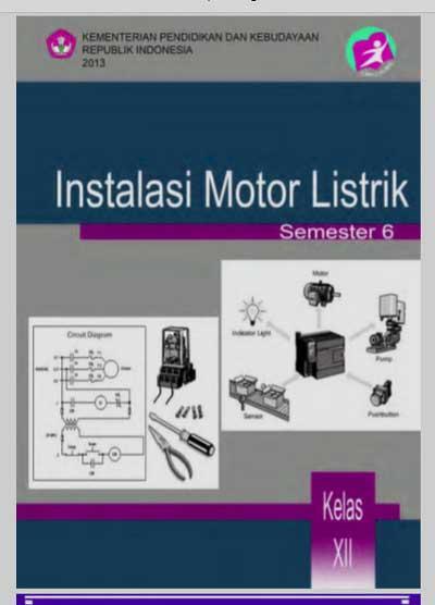 Buku Siswa Instalasi Motor Listrik SMK Kelas 12 Semester 6 Kurikulum 13