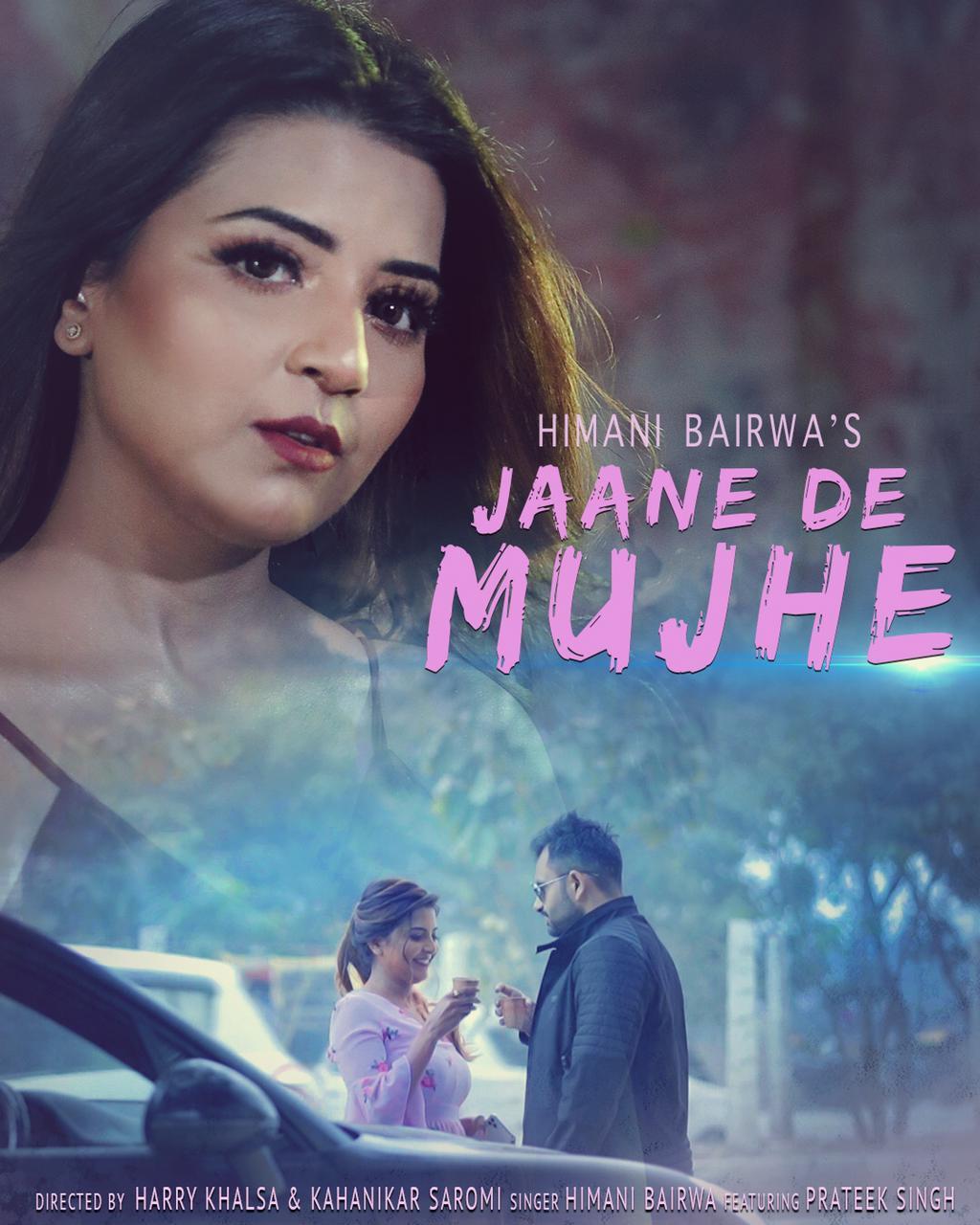 The-first-original-track-of-the-multitalented-singing-sensation-Himani-Bairwa-released-Jaane-De-Mujhe