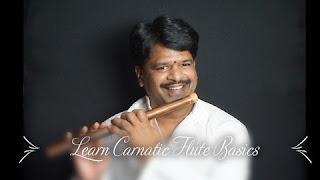 (2021) Carnatic Flute Basics | Beginner's Guide