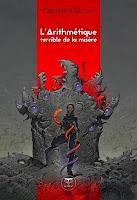 Catherine Dufour  L'arithmétique terrible de la misère Le Bélial'
