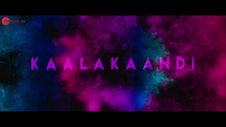 Download Kaalakaandi Full Movie in HD