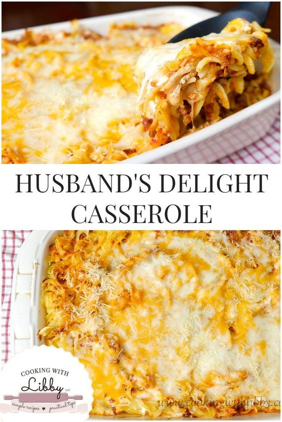 The Best Husband's Delight Casserole
