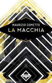 Maurizio Cometto: La Macchia, edizioni Acheron