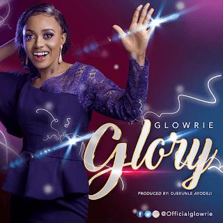 [ Download Music ] Glowrie - Glory