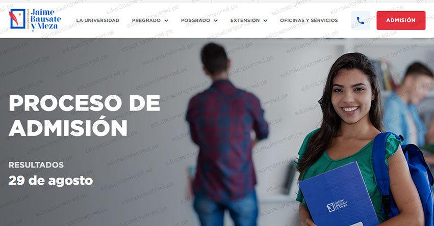 Resultados UJBM Bauzate y Meza 2021-2 (Domingo 29 Agosto) Lista de Ingresantes - Examen de Admisión Ordinario - Universidad Jaime Bausate y Meza - www.bausate.edu.pe